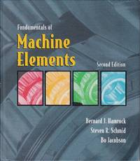 Fundamentals of Machine Elements (2nd Edition)