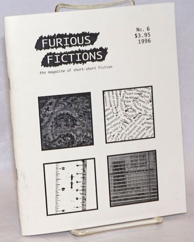 San Francisco: Furious Fictions, 1996. Pamphlet. 33p., softbound, an 8.5x7 inch pamphlet in stapled ...