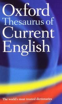 The Oxford Thesaurus of Current English