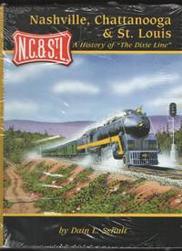 """image of Nashville, Chattanooga & St. Louis - A History of """"The Dixie Line"""""""