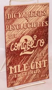 Dictamenes y resoluciones del II Congreso del M.L.E.-C.N.T.