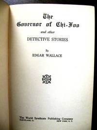 image of The Governor of Chi-Foo and Other Detective Stories