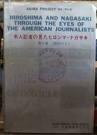 image of Hiroshima and Nagasaki Through the Eyes of the American Journalists