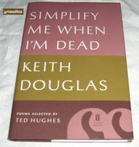 Simplify Me When I'm Dead, Poems Selected By Ted Hughes
