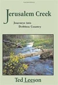 Jerusalem Creek : Fly Fishing Through Driftless Country