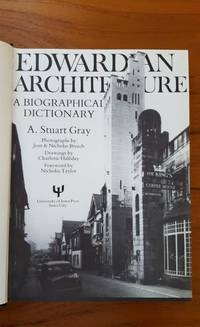 EDWARDIAN ARCHITECTURE, A BIOGRAPHICAL DICTIONARY