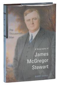 The Thousandth Man: A Biography of James McGregor Stuart