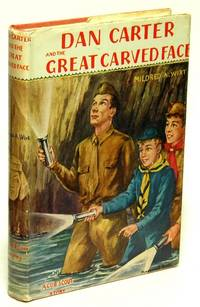 Dan Carter and the Great Carved Face A Cub Scout Story by  Mildred A WIRT  - Hardcover  - 1952  - from Bluebird Books (SKU: 75093)