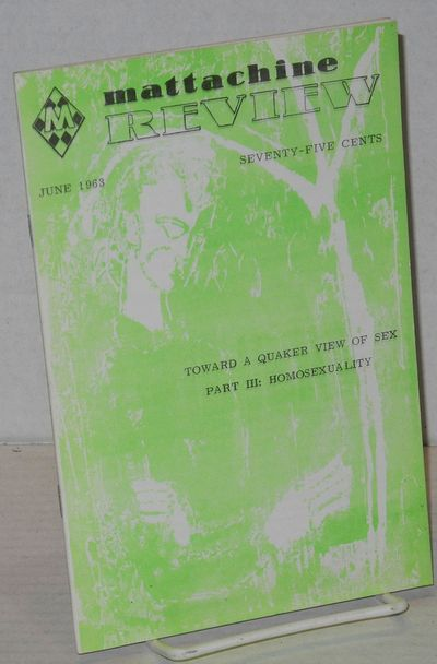 San Francisco: Mattachine Society, 1963. Magazine. 36p. including covers, 5.5x8.25 inches, very good...