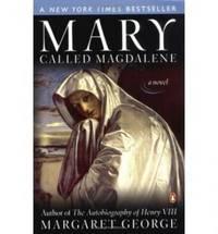 Mary Called Magdalene : A Novel