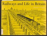 image of Railways and Life in Britain - Aspects of Social and Economic History