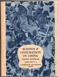 Science and Civilisation in China Volume V: 2 (Chemistry and Chemical Technolog/ Spagyrical...