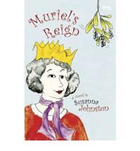 Muriel's Reign