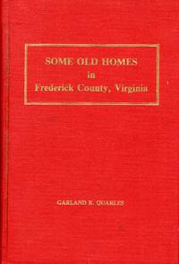 Some Old Homes in Frederick County, Virginia