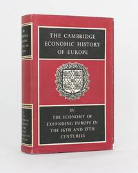 The Cambridge Economic History of Europe. Volume 4: The Economy of Expanding Europe in the 16th...
