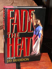 Fade the Heat  - Signed