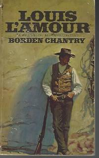 Borden Chantry by  Louis L'Amour - Paperback - 1984 - from Vada's Book Store and Biblio.co.uk