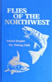 image of Flies of the Northwest. Inland Empire Fly Fishing Club