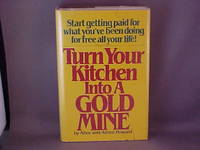 Turn Your Kitchen into a Gold Mine