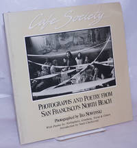 image of Cafe Society: photographs and poetry from San Francisco's North Beach