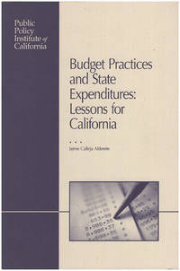 Budget Practices and State Expenditures: Lessons for California