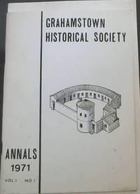 Grahamstown Historical Society Annals 1971: Vol 1 No 1