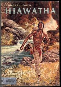 THE SONG OF HIAWATHA The Epic adventures of An Indian Hero