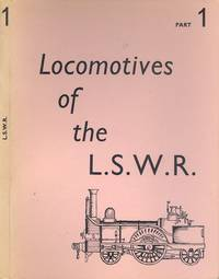 The Locomotives of the London and South Western Railway Part 1
