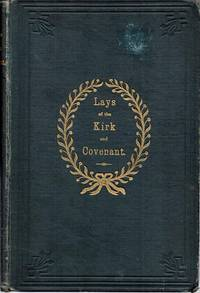 Lays of the Kirk and Covenant