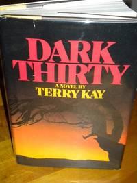 Dark Thirty [Signed]