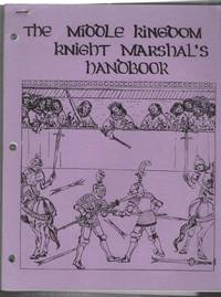 The Middle Kingdom Knight Marshal's Handbook