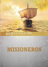 Misioneros (Guía de estudio de la Biblia: Edición para adultos, julio-septiembre 2015)