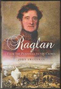 Raglan: From the Peninsula to the Crimea