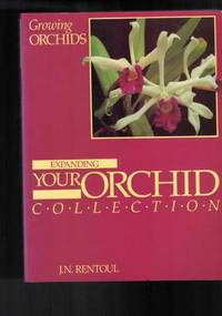 image of Growing Orchids - Expanding Your Orchid Collection