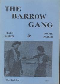 Barrow Gang - Clyde Barrow & Bonnie Parker [cover title]