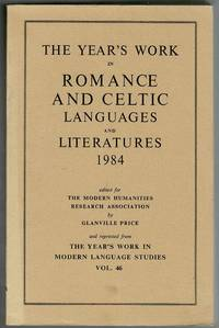 image of The Year's Work in Romance and Celtic Languages and Literatures 1984 Reprinted from the Year's Work in Modern Language Studies Vol. 46