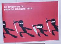 image of The Adventures of Barry the Benevolent Ninja