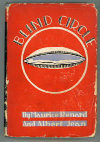 BLIND CIRCLE ... Translated from the French by Florence Crewe-Jones