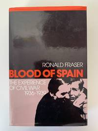 Blood of Spain by Ronald Fraser - First Edition - 1979 - from Boneshaker Books (SKU: 1092)