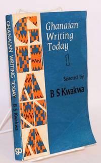Ghanaian Writing today Volume 1