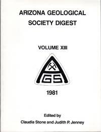 image of Arizona Geological Society Digest: Volume XIII 1981