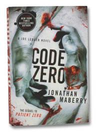 Code Zero (A Joe Ledger Novel, the Sequel to Patient Zero)