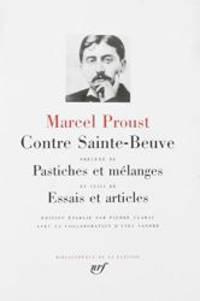 image of Contre Sainte Beuve - Pastiches et mélanges - Essais et articles (Bibliothèque de la Pléiade) (French Edition)