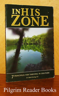 In His Zone: 7 Principles for Thriving in Solitude.