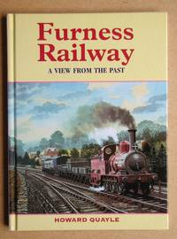 Furness Railway: A View from the Past.