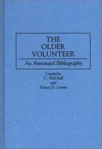 The Older Volunteer : An Annotated Bibliography
