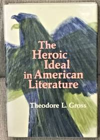 The Heroic Ideal in American Literature