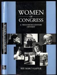 Women of Congress  A Twentieth Century Odyssey