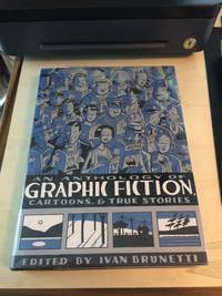 image of An Anthology of Graphic Fiction, Cartoons, & True Stories