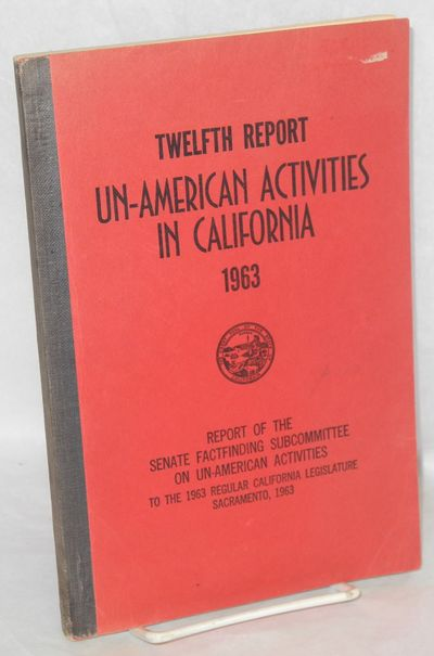 Sacramento: Senate of the State of California, 1963. 222p., wraps, lightly worn with ownership addre...
